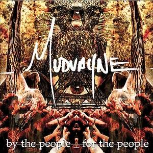 Mudvayne - By The People, For The People (2007)