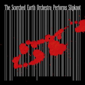 The Scorched Earth Orchestra Performs Slipknot (2008)