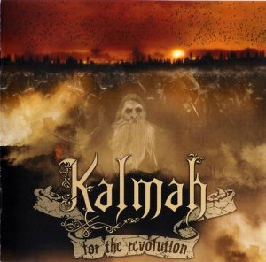 Kalmah - For The Revolution (2008)