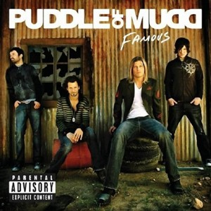 Puddle Of Mudd - Famous (2007)
