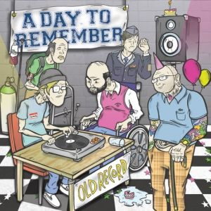 A Day To Remember - Old Record (2008)