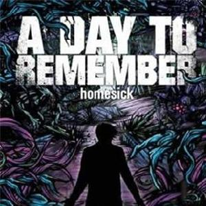 A Day To Remember - Homesick (2009)