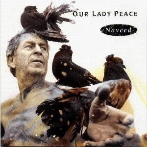Our Lady Peace - Naveed (1994)