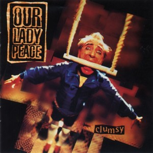 Our Lady Peace - Clumsy (1997)