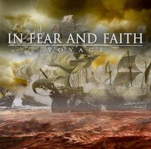 In Fear And Faith - Voyage [EP] (2007)