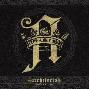 Architects - Hollow Crown (Limited Edition) (2009)