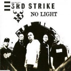 3rd Strike - No Light (Single) (2002)