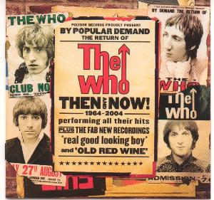 The Who - Then And Now (2004)