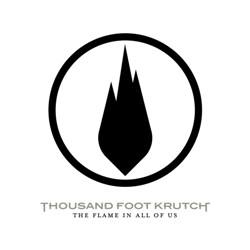 Дискография Thousand Foot Krutch Thousand Foot Krutch