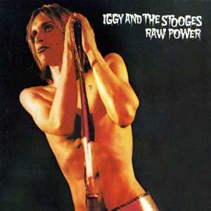 Stooges - Raw Power