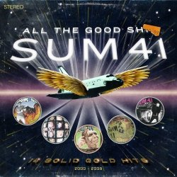 Sum 41 - All the Good Shit (2009)