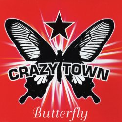 Crazy Town - Butterfly (Single) (2001)