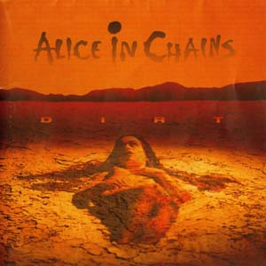 Alice In Chains - Dirt (1992)