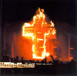 Marilyn Manson - The Last Tour On Earth (1999)