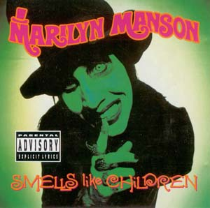 Marilyn Manson - Smells Like Children (1995)