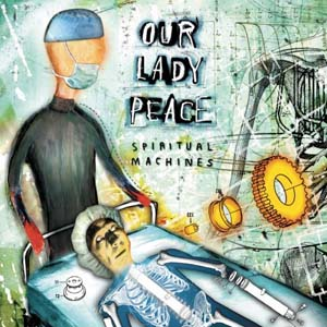 Our Lady Peace - Spiritual Machines (2000)