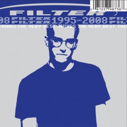 Filter - The Very Best Things 1995-2008 (2009)