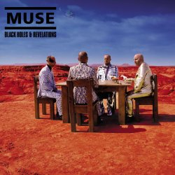 Muse - Black Holes & Revelations (2006)