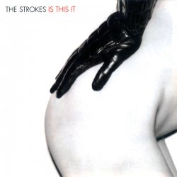 The Strokes - Is This It (UK Release) (2001)