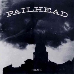 Pailhead - Trait [EP] (1988)
