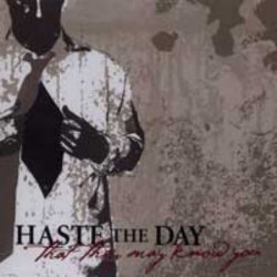 Дискография Haste The Day / Haste The Day Discography