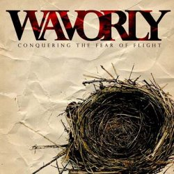 Wavorly - Conquering The Fear Of Flight (2007)