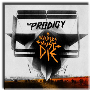 The Prodigy - Invaders Must Die (Ltd. Deluxe Edition) (2009)