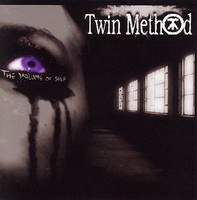 Twin Method - The Volume of Self (2006)